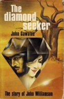 The Diamond Seeker by John Gawaine